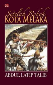 Setelah roboh kota Melaka