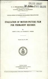 Evaluation of Motion-picture Film for Permanent Records: Volume 13