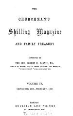 The Churchman's shilling magazine and family treasury, conducted by R.H. Baynes