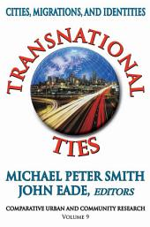 Transnational Ties: Cities, Migrations, and Identities