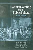 Women  Writing and the Public Sphere  1700 1830 PDF