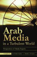 Arab Media in a Turbulent World