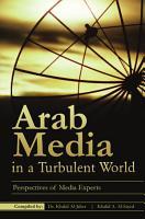 Arab Media in a Turbulent World PDF