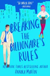 Breaking the Billionaire's Rules