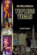 Sin City Advisor s Topless Vegas PDF