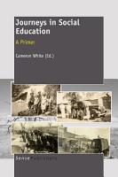 Journeys in Social Education  A Primer PDF