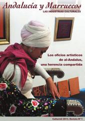 N.1 Andalucía y Marruecos. Las industrias culturales: Los oficios artísticos de al-Andalus, una herencia compartida