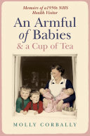 An Armful of Babies and a Cup of Tea