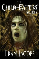 The Child-Eater's Society and Other Stories