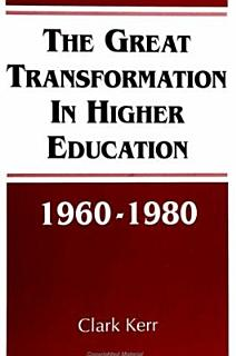 The Great Transformation in Higher Education  1960 1980 Book