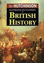 The Hutchinson Illustrated Encyclopedia of British History