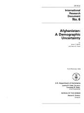 Afghanistan: A Demographic Uncertainty, Volume 3