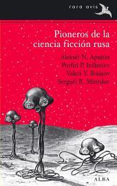 Pioneros de la ciencia ficción rusa: Volumen 1