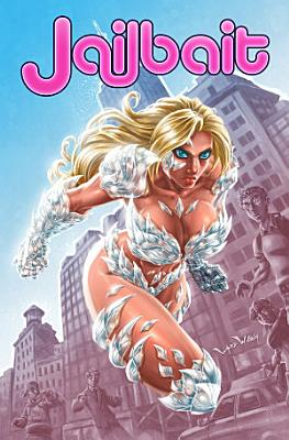 Jailbait  Collected Edition PDF