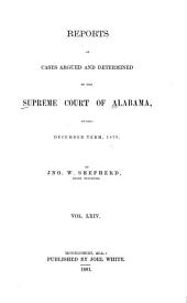 Reports of Cases Argued and Determined in the Supreme Court of Alabama: Volume 64