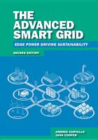 The Advanced Smart Grid  Edge Power Driving Sustainability  Second Edition PDF