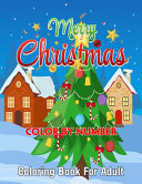 Merry Christmas Color By Number Coloring Book for Adult PDF