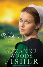 The Revealing (The Inn at Eagle Hill Book #3): A Novel