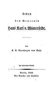 Leben des Generals Hans Karl von Winterfeldt: mit Winterfeldt's Bildn
