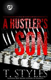 A Hustler's Son (The Cartel Publications Presents)