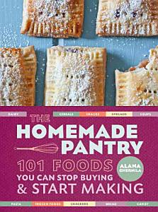 The Homemade Pantry Book