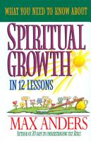 What You Need to Know About Spiritual Growth in 12 Lessons PDF