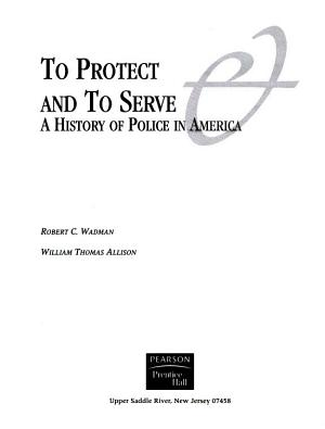 To Protect and to Serve PDF