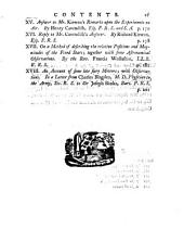 Philosophical Transactions of the Royal Society of London: Giving Some Accounts of the Present Undertakings, Studies, and Labours, of the Ingenious, in Many Considerable Parts of the World, Volume 74