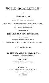 Horae Homileticae: Philippians to 1 Timothy
