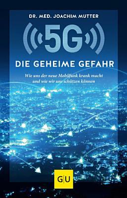 5G  Die geheime Gefahr PDF
