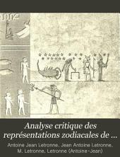 Analyse critique des représentations zodiacales de Dendéra et d'Esné ...