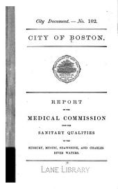 Report of the Medical Commission upon the sanitary qualities of the Sudbury, Mystic, Shawshine, and Charles River waters