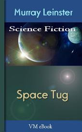 Space Tug: Leinster'S Science Fiction