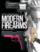 Gun Digest Illustrated Guide to Modern Firearms PDF
