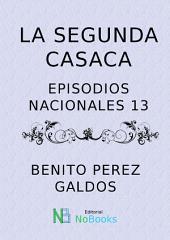 La segunda casaca: Episodios Nacionales 13