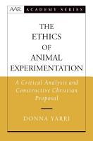 The Ethics of Animal Experimentation PDF