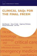 Clinical SAQs for the Final FRCEM