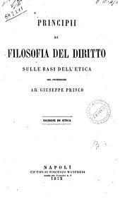 Principii di filosofia del diritto sulle basi dell'etica nozioni di etica Giuseppe Prisco