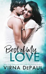 Best Of My Love  O   Neill Brothers Book