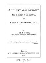 Ancient Astronomy, Modern Science and Sacred Cosmology