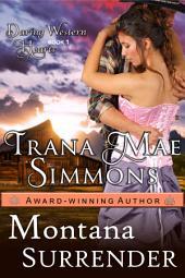 Montana Surrender (Daring Western Hearts Series, Book 1)