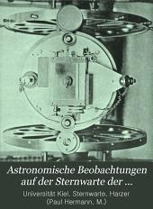 Astronomische Beobachtungen auf der Sternwarte der Königlichen Christian-Albrechts-Universität zu Kiel: Bände 1-3
