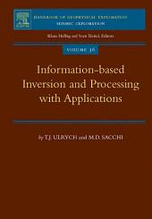 Information-Based Inversion and Processing with Applications