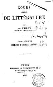 Cours abrègé de littérature: Éléments de d'histoire littéraire
