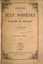 Histoire du roi Jean Sobieski et du royaume de Pologne: Volume 2