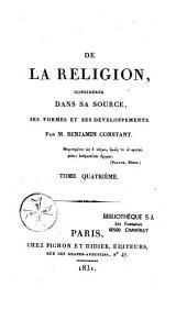 De la religion considérée dans sa source, ses formes et ses développements: Volume1