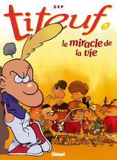 Titeuf T07: Le miracle de la vie