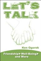 Let s Talk  Friendship  Well Being and More PDF