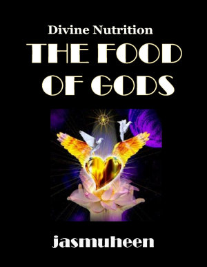 The Food of Gods   Divine Nutrition