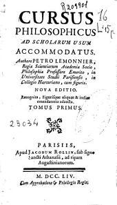 Cursus philosophicus: ad scholarum usum accommodatus